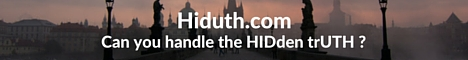 Hiduth.com - Can you handle the HIDden trUTH ?
